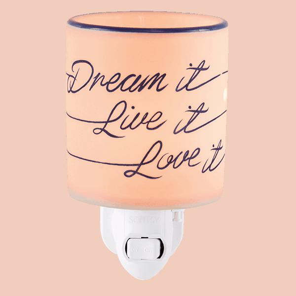 DREAM IT, LIVE IT, LOVE IT PLUG IN WAX WARMER FROM SCENTSY