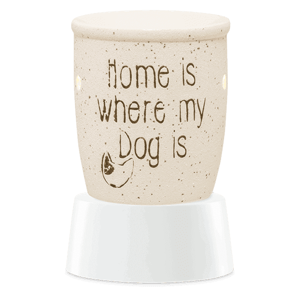 HOME IS WHERE MY DOG IS SCENTSY PLUG IN WAX WARMER